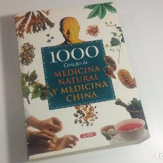 Libros antiguos: 1000 CONSEJOS DE MEDICINA NATURAL Y MEDICINA CHINA. Lote 101719271