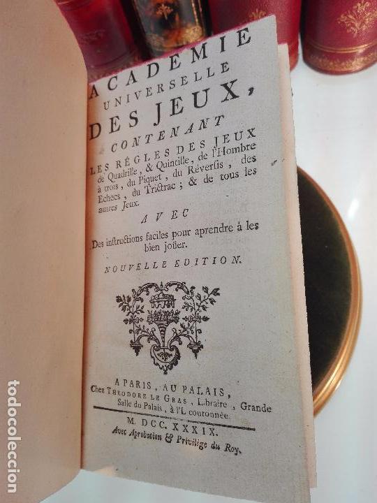 Libros antiguos: ACADEMIE UNIVERSELLE DES JEUX, CONTENANT LES REGLÉS DES JEUX - PARIS - 1739 - FRANCES - - Foto 3 - 101740487