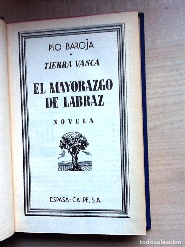 Libros antiguos: TIERRA BASCA, EL MAYORAZGO DE LABRAZ PIO BAROJA 1931 . exlibris - Foto 3 - 101899603