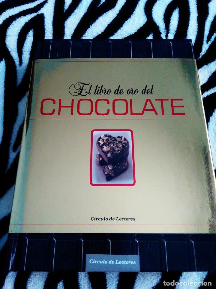 EL LIBRO DE ORO DEL CHOCOLATE COCINA GASTRONOMIA (Libros Antiguos, Raros y Curiosos - Cocina y Gastronomía)