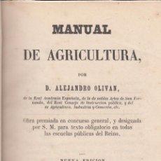 Alejandro Olivan. Manual de Agricultura. Madrid, 1856. Dedicatoria autógrafa.