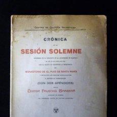Libros antiguos: FAUSTINO BARBERA. CRÓNICA DE LA SESIÓN SOLEMNE...MONASTERIO DEL PUIG DE SANTA MARIA (VALENCIA) 1915. Lote 101967323