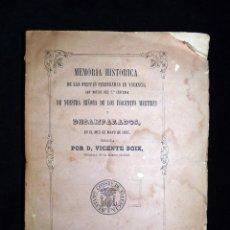 Libros antiguos: VICENTE BOIX. MEMORIA HISTÓRICA FIESTAS CELEBRADAS EN VALENCIA, 2º CENTENARIO NTRA.SRA. DESAMPARADOS. Lote 101967379