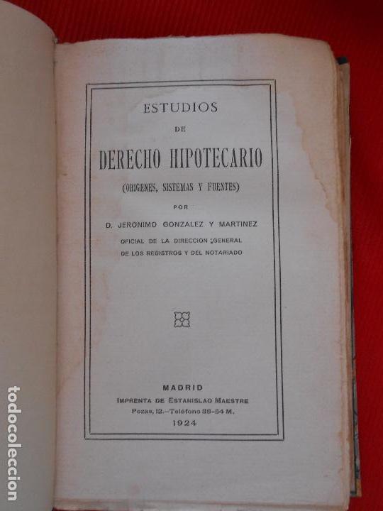 Libros antiguos: ESTUDIOS DE DERECHO HIPOTECARIO-1924 - Foto 2 - 101968123