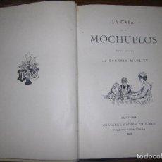 Libros antiguos: (F.1) LA CASA DE LOS MOCHUELOS POR EUGENÍA MARLITT AÑO 1905. Lote 101978483