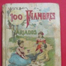 Libros antiguos: 100 FIAMBRES VARIADOS.MADEMOISELLE ROSE.BIBLIOTECA POPULAR XVIII.CALLEJA.CARTONÉ 206 PÁG. 12X8,5 CM.. Lote 102005931