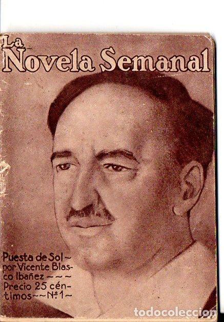 VICENTE BLASCO IBÁÑEZ : PUESTA DE SOL (LA NOVELA SEMANAL Nº 1, AÑO 1921) (Libros antiguos (hasta 1936), raros y curiosos - Literatura - Narrativa - Otros)