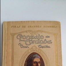 Libros antiguos: VIDAS DE GRANDES HOMBRES. GONZALO DE CORBOBA, MANUEL DE MONTOLIU. 1930. W. Lote 102149331