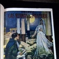 Libros antiguos: LAS RUINAS DE PALMIRA O MEDITACION ACERCA DE LAS REVOLUCIONES DE LOS IMPERIOS... VOLNEY. SOPENA 1933. Lote 102161219