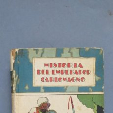 Libros antiguos: HISTORIA DEL EMPERADOR CARLOMAGNO. ED. CALLEJA. Lote 102182467