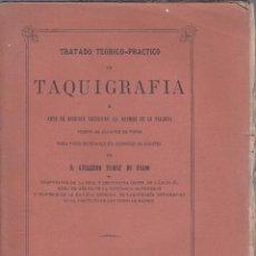 Libros antiguos: GUILLERMO FLOREZ DE PANDO. TRATADO TEÓRICO-PRÁCTICO DE TAQUIGRAFÍA. MADRID, 1872.. Lote 101939979