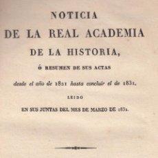 Libros antiguos: VARIOS. RESUMEN DE LA ACTAS DE LA REAL ACADEMIA DE LA HISTORIA 1821-1831. MADRID, 1832.. Lote 102228379