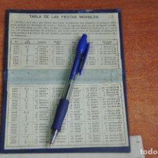 Libros antiguos: TABLA DE LAS FIESTAS MOVIBLES DESDE 1912 A 1938. Lote 102359103
