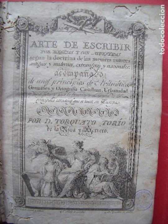 TORCUATO TORIO DE LA RIVA Y HERRERO.-ARTE DE ESCRIBIR POR REGLAS.-GRAMATICA.-GRABADOS.-MADRID.-1802. (Libros Antiguos, Raros y Curiosos - Ciencias, Manuales y Oficios - Otros)