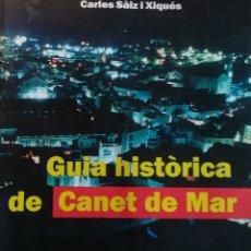 Libros antiguos: GUIA HISTÒRICA DE CANET. Lote 102430267