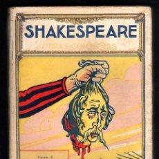 Libros antiguos: SHAKESPEARE:. EL REY JUAN, LA VIDA Y LA MUERTE DEL REY RICARDO II, TRAGEDIA DE RICARDO III. Lote 13967481