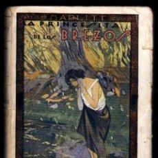 Libros antiguos: LA PRINCESITA DE LOS BREZOS, DE EUGENIA MARLITT - LIB.RIVADENEYRA 1922. Lote 14033951