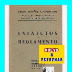 Libros antiguos: BANCO ESPAÑOL COOPERATIVO SOCIEDAD COOPERATIVA DE AHORRO Y CRÉDITO MUTUO ESTATUTOS Y REGLAMENTO 1927. Lote 102476603