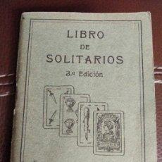 Libros antiguos: LIBRO DE SOLITARIOS. 3 EDICIÓN. FOURNIER. VITORIA 1932.. Lote 102511291