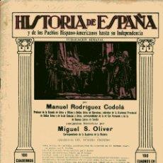 Libros antiguos: HISTORIA DE ESPAÑA Y DE LOS PUEBLOS HISPANOAMERICANOS HASTA SU INDEPENDENCIA Nº 43. Lote 102560463