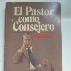 Libros antiguos: EL PASTOR COMO CONSEJERO AÑO 1981. Lote 102607899