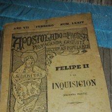 Libros antiguos: LIBRITO-FELIPE II Y LA INQUISICION APOSTOLADO DE LA PRENSA 1898. Lote 102624623