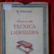 Libri antichi: MANUAL DE TECNICAS DE LADRILLERA. Lote 102624999