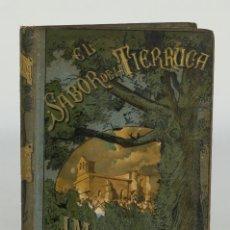 Libros antiguos: EL SABOR DE LA TIERRUCA-JOSÉ MARIA DE PEREDA-ED.DANIEL CORTEZO Y Cª 1884. Lote 102628059