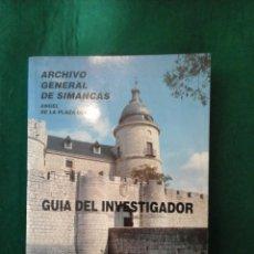 Libros antiguos: ARCHIVO GENERAL DE SIMANCAS - GUIA DEL INVESTIGADOR (ANGEL DE LA PLAZA BORES). Lote 102682707
