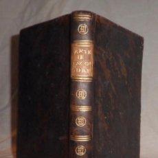 Libros antiguos: ARTE DE ENCOMENDARSE A DIOS - AÑO 1788 - F.BELLATI - PLENA PIEL.. Lote 102731415