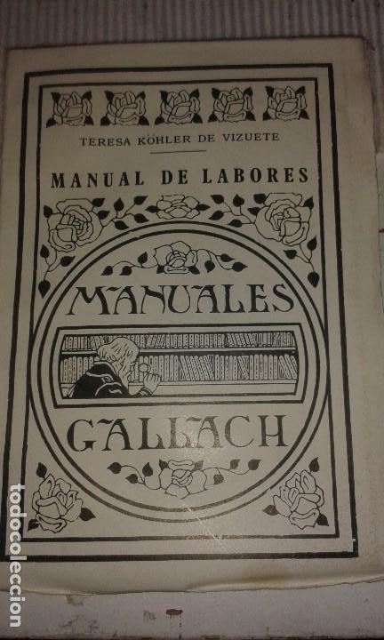 MANUAL DE LABORES. TERESA KÓHLER DE VIZUETE (Libros Antiguos, Raros y Curiosos - Bellas artes, ocio y coleccionismo - Otros)
