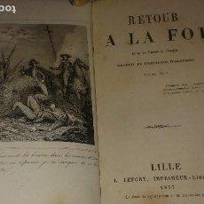 Libros antiguos: RETOUR A LA FOI (1857). Lote 102788687
