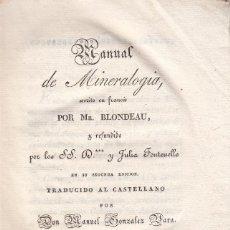 Libros antiguos: MR. BLONDEAU. MANUAL DE MINERALOGÍA. MADRID, 1831.. Lote 102804595