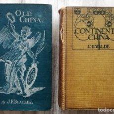 Libros antiguos: COLECCIONISMO DE PORCELANA ANTIGUA: CONTINENTAL CHINA (1907) Y THE ABC OF COLLECTING... (1908). Lote 102830519