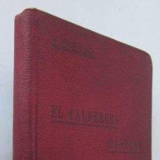 Libros antiguos: EL CALDERERO MODERNO - BILBAO AÑO 1910. Lote 102961783
