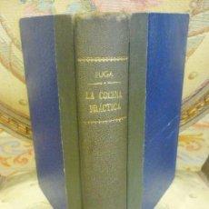 Libros antiguos: LA COCINA PRÁCTICA, DE MANUEL MARIA PUGA Y PARGA (PICADILLO).. Lote 102981351