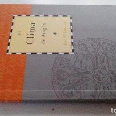 Libros antiguos: EL CLIMA DE ARAGON-JOSE Mª CUADRAT-DIRECCION GUILLERMO FATAS Y MANUEL SILVA-CAI100. Lote 103095611