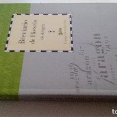 Libros antiguos: BREVIARIO DE HISTORIA DE ARAGON-EQUIPO REDACCION-DIRECCION GUILLERMO FATAS Y MANUEL SILVA-CAI100. Lote 103099131