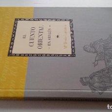 Libros antiguos: EL CUENTO ORIENTAL EN ARAGON-Mª JESUS LACARRA-DIRECCION GUILLERMO FATAS Y MANUEL SILVA-CAI100. Lote 103101359