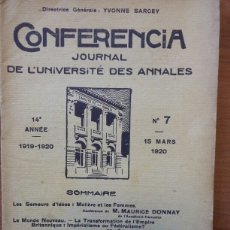 Libros antiguos: CONFERENCIA. JOURNAL DE L'UNIVERSITE DES ANNALES. 14 ANNE 1919-1920.;NUMERO 7 15 MARS 1920.. Lote 103134364