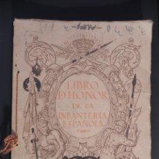 Libros antiguos: LIBRO DE HONOR DE LA INFANTERÍA ESPAÑOLA. AÑO 1923 . Lote 103178523