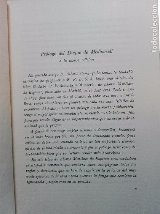 Libros antiguos: ARTE DE BALLESTERÍA Y MONTERÍA - EDICIÓN FACSIMIL DE 1644 - NUMERADA - ALONSO MARTINEZ DE ESPINAR - - Foto 4 - 103275599