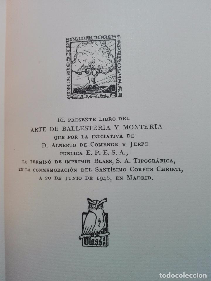Libros antiguos: ARTE DE BALLESTERÍA Y MONTERÍA - EDICIÓN FACSIMIL DE 1644 - NUMERADA - ALONSO MARTINEZ DE ESPINAR - - Foto 10 - 103275599