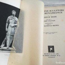 Libros antiguos: ESCULTORES FLORENTINOS DEL RENACIMIENTO - FLORENTINE SCULPTORS OF THE RENAISSANCE (1928), ILUSTRADO. Lote 103286547