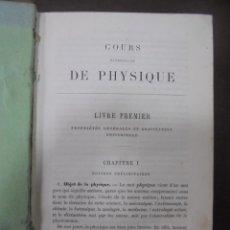 Libros antiguos: COURS ELEMENTAIRE DE PHYSIQUE. EN FRANCES. ILUSTRADO. VER FOTOS. 530 PAGINAS. Lote 103367559
