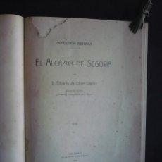 Alte Bücher - EL ALCAZAR DE SEGOVIA (MONOGRAFIA HISTORICA). - OLIVER COPONS, EDUARDO DE. - 102591006
