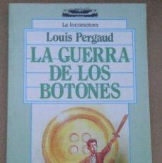 Libros antiguos: EL CLASICO LA GUERRA DE LOS BOTONES DE LOUIS PERGAUD LOTE Nº8. Lote 103379411
