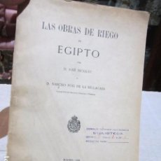 Libros antiguos: - LAS OBRAS DE RIEGO EN EGIPTO - POR JOSÉ NICOLÁU. EDICIÓN DE 1905. MEDIDA: 17 X 26 CMS.. Lote 103389391