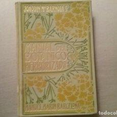 Libros antiguos: LIBRO CURIOSO 1908. MANUAL DEL BOTANICO HERBORIZADOR. Lote 103605943
