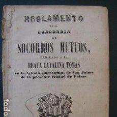 Libros antiguos: REGLAMENTO DE LA CONCORDIA DE SOCORROS MUTUOS. IMPRENTA FRANCISCO RAMIS. PALMA 1852. Lote 103622175